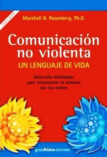 Comunicacion No Violenta Marshall Rosenberg - Libro - Envio