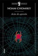 Actos De Agresión De Noam Chomsky - Crítica