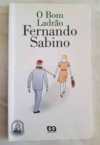O Bom Ladrão Fernando Sabino