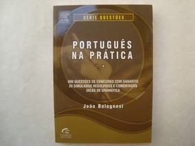 Livro Português Na Prática: Questões De Concursos - João