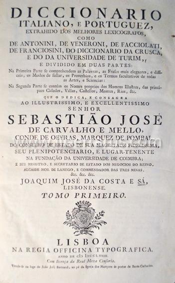 Livro Antigo Raro - Diccionario Italiano E Portuguez - 1773