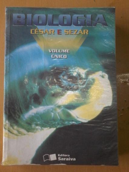 Livro Biologia: Volume Único César E Sezar