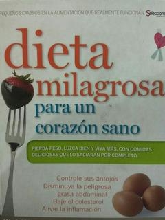 Dieta Milagrosa Para Un Corazón Sano