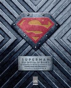 Superman - Os Arquivos Secretos Do Homem De Aço