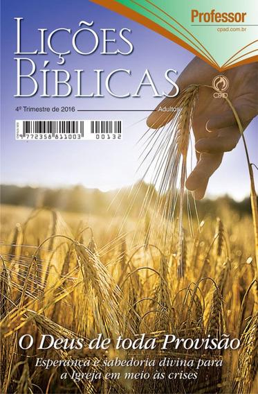 Revista Escola Bíblica Dominical - 4º Tri / 2016 - Professor