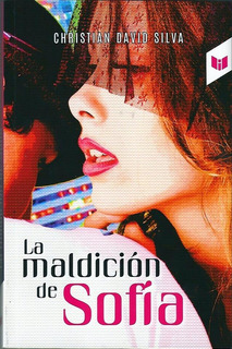 Libro La Maldición De Sofía   Literatura Juvenil   Nuevo