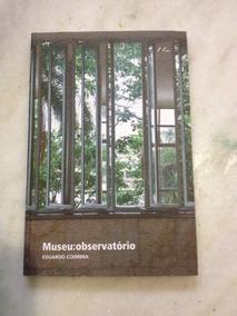 Livro Museu Observatório Eduardo Coimbra