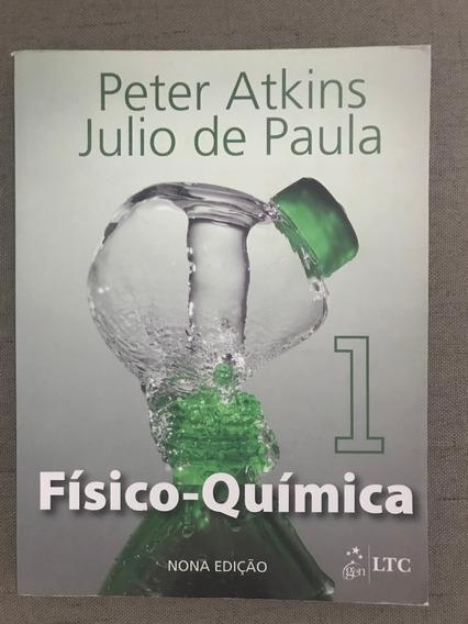 Físico-química Peter Atkins 9ª Edição Volume 1