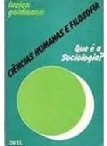 Ciências Humanas E Filosofia - Que É Sociologia?