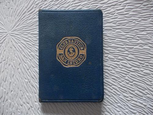 4348- Carnet Usado Club Nautico San Isidro Año 1966