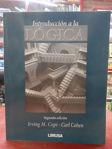 Introducción A La Lógica 2 Ed - Irving M. Copi