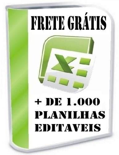 1000 Planilhas Excel - Editaveis - Via E-mail - Frete Gratis