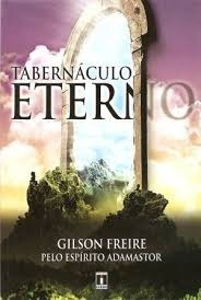 Livro Tabernáculo Eterno - Romance Espírita