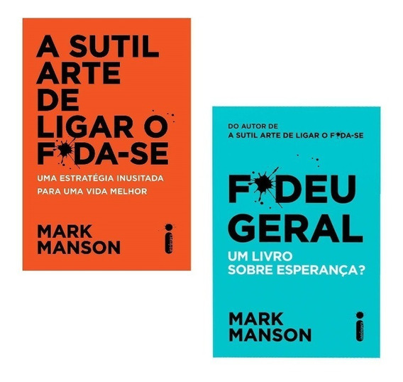Kit Livros A Sutil Arte De Ligar O Foda-se + Fodeu Geral #