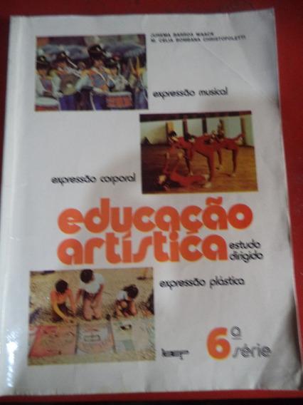 Educação Artistica Expressão Corporal - Sexta Serie Anos 70