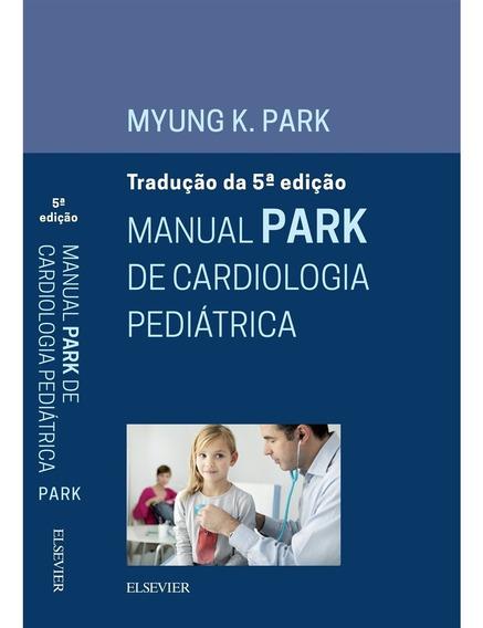 Park - Manual De Cardiologia Pediátrica