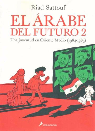 El Arabe Del Futuro 2 - Sattouf, Riad