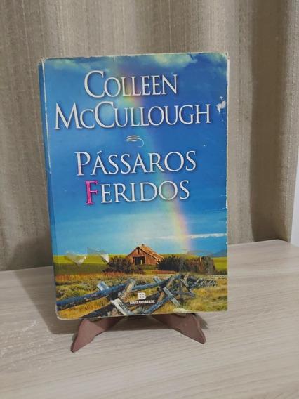 Livro Pássaros Feridos - Colleen Mccullough