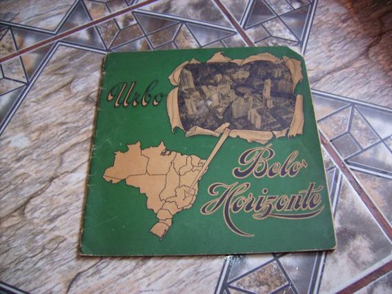 Livro Antigo De Belo Horizonte = Minas Gerais = Frete Grátis