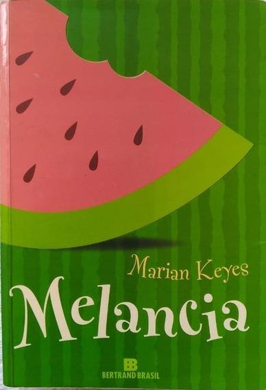 Livro - Melancia - Marian Keyes - Ed. Bertrand Brasil