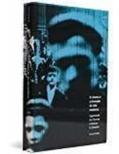 Livro Cinema E A Invenção Da Vida Moderna, O Vários Autores
