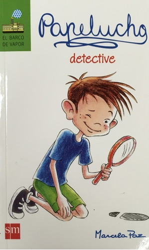 Imagen 1 de 2 de Papelucho 04 Detective Complementaria Infantil Juvenil Bv