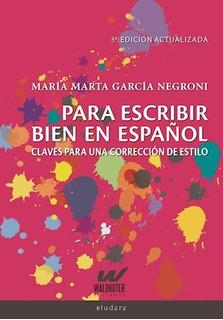Para Escribir Bien En Español, García Negroni, Waldhuter