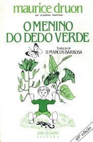 O Menino Do Dedo Verde - Druon
