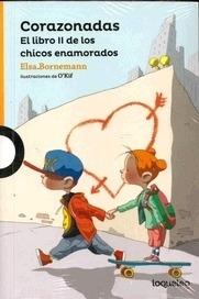 Imagen 1 de 2 de Corazonadas. El Libro 2 De Los Chicos Enemorados