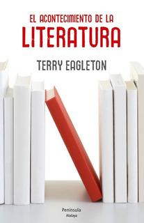 Acontecimiento De La Literatura, Terry Eagleton, Península
