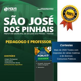 Apostila São José Dos Pinhais 2019 Pedagogo Professor Paraná
