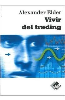 Libro - Vivir Del Trading (libro En Pdf) Alexander Elder