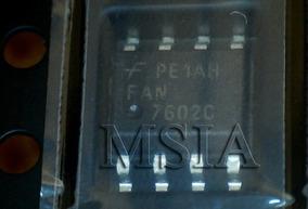 Fan7602c Fan 7602c Smd Novo, Original. Frete Barato. Msia
