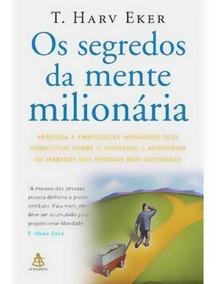 Livro - Os Segredos Da Mente Milionária ( Fisico E Lacrado)