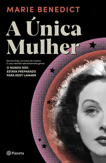 A Única Mulher: Ela Era Linda, Um Ícone Do Cinema. E Uma Ci