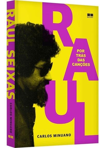 Livro Raul Seixas - Por Trás Das Canções Pronta Entrega