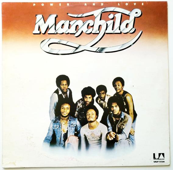 Lp Vinil Manchild - Power And Love Brasil 1977 Funk