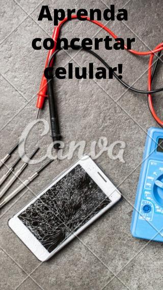 Aprenda Concertar Celular Em Casa