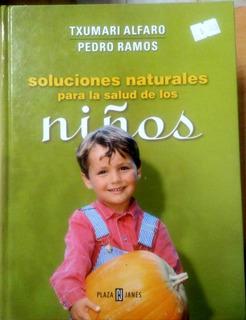 Libro Soluciones Naturales Para La Salud De Los Niños