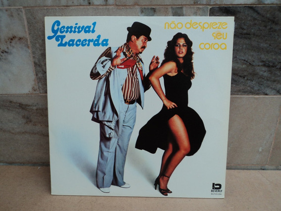 Genival Lacerda-1991-não Despreze Seu Coroa-lp Vinil