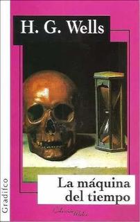 La Máquina Del Tiempo - H. G. Wells - Ed. Gradifco