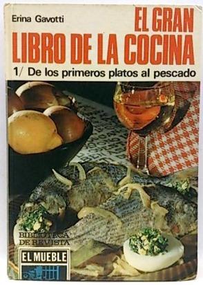 Imagen 1 de 1 de El Gran Libro De La Cocina De Erina Gavotti