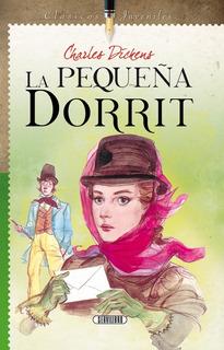 Libro. La Pequeña Dorrit, Charles Dickens . Servilibro