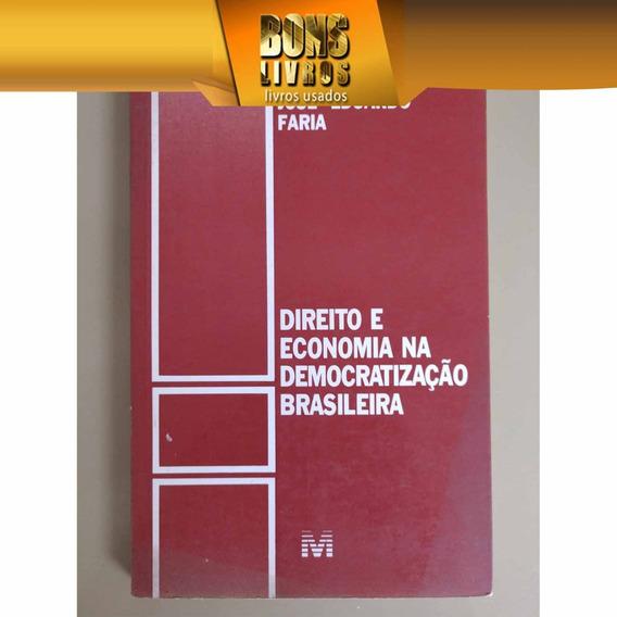 Direito E Economia Na Democratização Brasileira