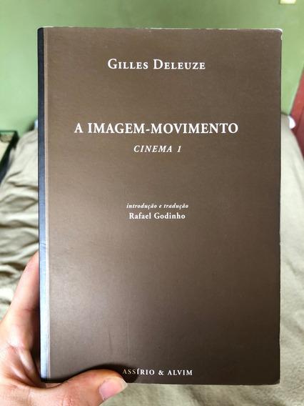 Livro Gilles Deleuze A Imagem-movimento Cinema 1 Assírio Alv