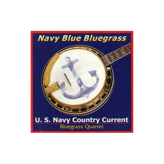 Us Navy Country Current Bluegrass Quartet Navy Blue Bluegras