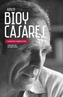 Cuentos Completos De Adolfo Bioy Casares - Emecé