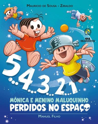 Imagem 1 de 1 de 5. 4. 3. 2. 1  Mônica E Menino Maluquinho Perdidos No Espaço
