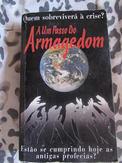 A Um Passo De Armagedom - Ellen G. White
