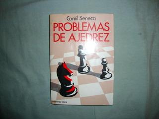 Libro De Ajedrez Problemas De Ajedrez De Calil Seneca